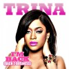 Trina – I'm Back (Back 2 Business)